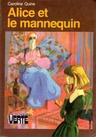 Alice Et Le Mannequi Caroline Quine  +++BE+++ PORT GRATUIT - Books, Magazines, Comics