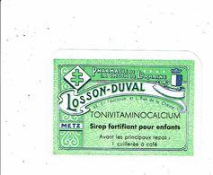 Etiquette LOSSON DUVAL Pharmacie De La Croix De Lorraine SIROP ENFANT Tonivitaminocalcium METZ - Labels