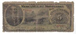 5 PESOS BANCO MERCANTIL DE MONTERREY 1906 - Mexiko