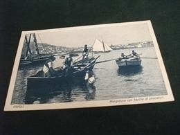 NAPOLI MARGELLINA CON BARCHE DI PESCATORI Fishing Boat - Pesca