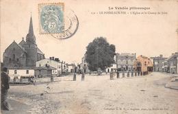 ¤¤  -  LE POIRE-sur-VIE   -  L'Eglise Et Le Champ De Foire  -  Le Café Du Commerce   -  ¤¤ - France