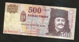 UNGHERIA / HUNGARY / MAGYAR - NATIONAL BANK - 500 FORINT (BUDAPEST 2006) - Ungheria