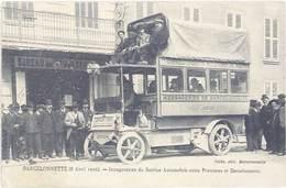 Cpa Barcelonnette – Inauguration Du Service Automobile Entre Prunières Et B. - Barcelonnette