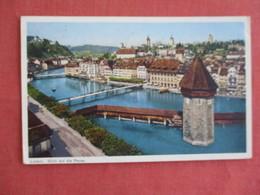 Switzerland > LU Lucerne Blick Auf Die Reuss Has Stamp & Cancel     Ref 3136 - LU Lucerne