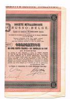 Obligation Societe Metallurgique Russo Belge  1898 Talon Att - Russia