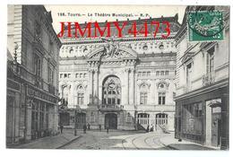 CPA - Le Théâtre Municipal, Rue Bien Animée à TOURS 37 Indre Et Loire - Edit. N. P. N° 198 - Scans Recto-Verso - Tours