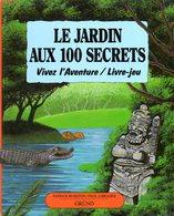 Jeunesse : Le Jardin Aux 100 Secrets Par Burston Et Brasini (ISBN 2700041054 EAN 9782700041057) - Other