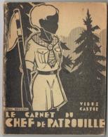 Scoutisme  Le Carnet Du Chef De Patrouille   1938 - Scoutisme