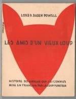 Scoutisme  Les Amis D'un Vieux Loup   1934 - Scoutisme