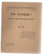 Scoutisme  En Chasse    1932 - Scoutisme