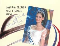 Laetitia BLEGER - Miss FRANCE 2004 - Véritable Autographe - Autographs