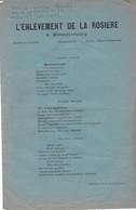 MONTMORENCY, L'Enlèvement De La Rosière, Chansonnette En L'honneur De Félicie Louise Barbet, Née En 1883, - Autres