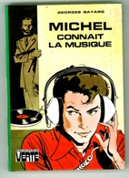 """Bibliothèque Verte - Georges Bayard - """"Michel Connait La Musique"""" - 1979 - Bibliothèque Verte"""