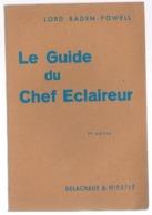 Scoutisme Le Guide Du Chef éclaireur    1945 - Scoutisme