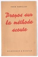 Scoutisme Propos Sur La Méthode Scoute    1948 - Scoutisme
