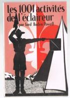 Scoutisme Les 1001 Activités De L'éclaireur    1945 - Scoutisme