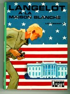 """Bibliothèque Verte - Lieutenant X - """"Langelot à La Maison Blanche"""" - 1976 - Bibliothèque Verte"""