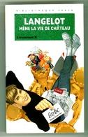 """Bibliothèque Verte - Lieutenant X - """"Langelot Mène La Vie De Château"""" - 1995 - Bibliothèque Verte"""