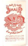 Buvard Café JIHAIR J'y Suis, J'y Reste - Café & Thé