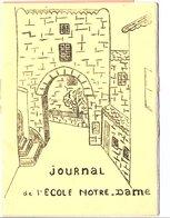 JOURNAL DE L'ECOLE NOTRE DAME à BILLOM PUY DE DOME 1969 - Newspapers