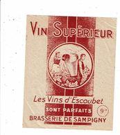 étiquette Vin Vin Supérieur Les Vins D'Escoubet Brasserie De Sampigny - Côtes Du Rhône
