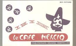 Buvard Le Café MEXCIQ Etablissements DEMANIEL à Montpellier - Café & Thé