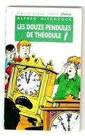 """Bibliothèque Verte N°282 - Les 3 Jeunes Détectives - Alfred Hitchcock  - """"Les Douze Pendules De Théodule"""" - 1992 - Bibliothèque Verte"""