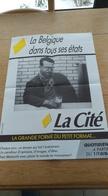 Journal La Cité. Ancienne Affiche Collecter. 1986. Roi Baudouin. Bière Cristal Alken. - Affiches