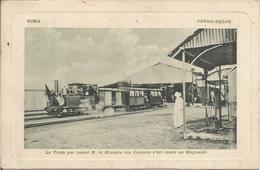 BOMA.   -  CONGO BELGE. Le Train Par Lequel M. Le Ministre Des Colonies S'est Rendu à Mayumbé.  (scan Verso) - Autres