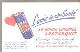 Buvard LESTARQUIT La Bonne Chicorée L'amie De Votre Santé - Café & Thé