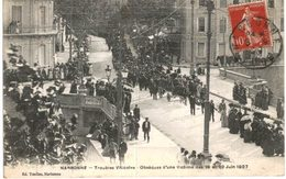 NARBONNE ... TROUBLES VITICOLES OBSEQUES D UNE VICTIME DE JUIN 1907 ... GREVE MANIFESTATION - Funeral