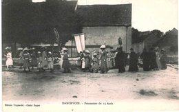 DANCEVOIR ... PROCESSION DU 15 AOUT - Demonstrations