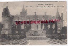 56- CHATEAU DE KERGRIST - FACADE EST  A M. HUON DE PENANSTER 1910 A M. SOULIGNAC CHATEAU BRIDERIE SAINT PAUL EYJEAUX - Otros Municipios