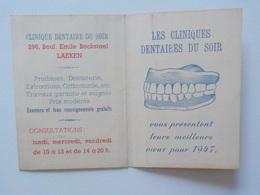 1947 Calendrier Pub Cliniques Dentaires Du Soir Dentiste Bvd E. Bockstael Laeken Voeux - Calendriers