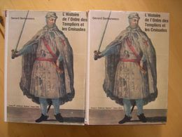 L'histoire De L'ordre Des Templiers Et Les Croisades - 2 Tomes - Gerard Serbanesco - Histoire
