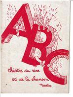 A B C  THEATRE DU RIRE ET DE LA CHANSON - PROGRAMME OFFICIEL ( Date à Déterminée ) -  VOIR SCANS - Programs