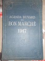 Agenda Buvard Du Bon Marché 1917 - Books, Magazines, Comics
