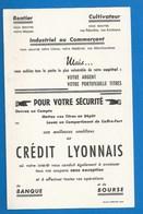 BUVARD - CRÉDIT LYONNAIS -  SÉCURITÉ POUR RENTIER, CULTIVATEUR, INDUSTRIEL OU COMMERÇANT... - Banque & Assurance