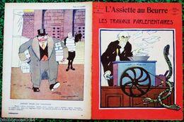 """Revue * L'ASSIETTE AU BEURRE * N°400 Du 25/1/1908 """" LES TRAVAUX PARLEMENTAIRES """" - Books, Magazines, Comics"""