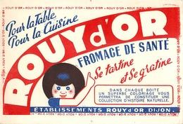 Buvard Ancien ROUY D'OR - FROMAGE DE SANTE - DIJON - Produits Laitiers