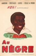 Buvard Ancien NEG AU NEGRE - AMIDON - CRISTAUX - JAVEL - COLLE A FROID - VALENCIENNES - Produits Laitiers