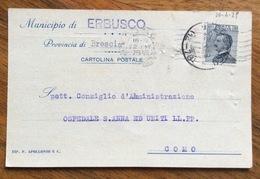 MUNICIPIO DI ERBUSCO CARTOLINA POSTALE CON TIMBRO E FIRMA AUTOGRAFA DEL PODESTA' PERCOMO IN DATA 20/4/29 - 1900-44 Vittorio Emanuele III