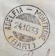 ADELFIA - MONTRONE (BARI) Annullo A Barre SU BUSTA PER BARI IN DATA  24/10/33 - 1900-44 Vittorio Emanuele III