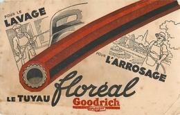 Buvard Ancien LAVAGE AUTOMOBIL - LE TIYAU D ARROSAGE - GOODRICH - Automobile