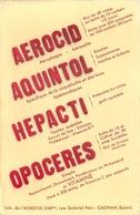 Buvard Ancien AEROCID - AQUINTOL - HEPACTI - OPOCERES - VITAMINE - CACHAN - Produits Pharmaceutiques