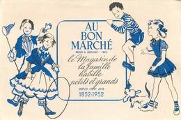 Buvard Ancien AU BON MARCHE  MAGASIN DE FAMILLE - MAISON A.BUCICAUT - PARIS - Buvards, Protège-cahiers Illustrés