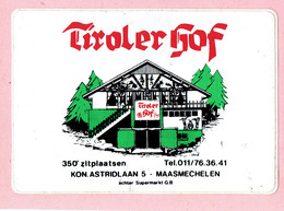 Sticker - Tirolerhof - Kon.Astridlaan 5 Maasmechelen - Autocollants