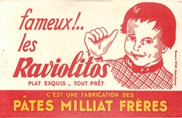 Buvard Ancien RAVIOLITOS - PLATS TOUT PRET - PATES MILLIAT FRERES - Alimentaire