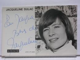AUTOGRAPHE - DEDICACE - CARTE SIGNEE - JACQUELINE DULAC - Autographes