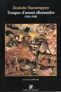 DEUTSCHE STURMTRUPPEN TROUPES ASSAUT ALLEMANDES GUERRE 1914 1918  LARCADE - 1914-18